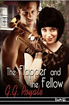 The Flapper and the Fellow by G. G. Royale