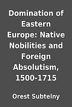 Domination of Eastern Europe: Native…