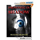 Drowning in Shadow by Allen Caraway