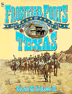 Frontier Forts of Texas by Charles M.…