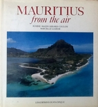 Mauritius from the Air by Marcelle Lagesse
