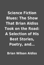 Science Fiction Blues: The Show That Brian…