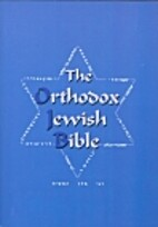 The Orthodox Jewish Bible by Tanakh