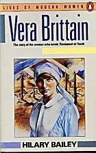 Vera Brittain by Hilary Bailey