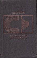 Trattato sopra la struttura de' teatri…