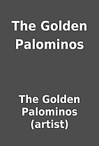 The Golden Palominos by The Golden Palominos…