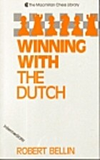 Winning With the Dutch by Robert Bellin