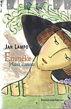 Emmeke plaisir d'amour by Jan Lampo