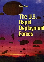 The U.S. Rapid Deployment Forces by David…