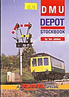 DMU Depot Stockbook by Ian James