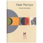 Cesar Manrique by Fernando Ruiz Gordillo