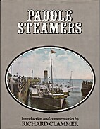 Paddle Steamers by Richard Clammer