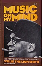 Music on my mind : the memoirs of an…