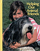 Helping Our Animal Friends (Books for Young…