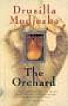 The Orchard by Drusilla Modjeska