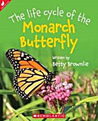 The Life Cycle of the Monarch Butterfly by…