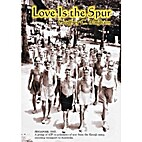 Love is the Spur by Geoffrey C. Bingham
