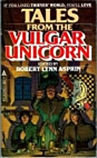 Tales from The Vulgar Unicorn by Robert…