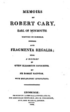 Memoirs of Robert Cary, Earl of Monmouth by…
