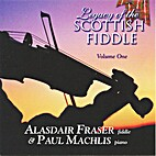 Legacy of the Scottish fiddle. Volume one…