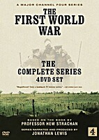 The First World War - The Complete Series by…