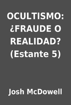 OCULTISMO: ¿FRAUDE O REALIDAD? (Estante 5)…