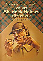 Sir Arthur Conan Doyle összes Sherlock…
