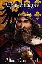 Charlemagne by Allan Drummond