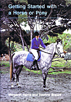 Getting Started with a Horse or Pony by…