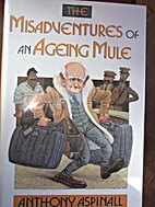 The misadventures of an ageing mule by…