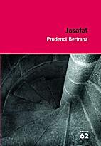 Josafat by Prudenci Bertrana
