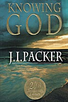 Knowing God by J. I. Packer