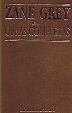 Obras completas. Novelas VIII by Zane Grey