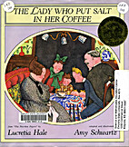 The Lady Who Put Salt in Her Coffee by…
