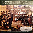 The Healing Presence of Christ in the…