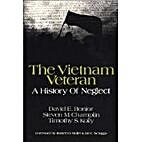 The Vietnam veteran : a history of neglect…