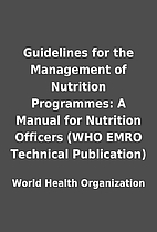 Guidelines for the Management of Nutrition…