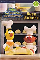 Busy Bakers - Bert and Ernie's Great…