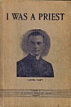 I Was a Priest by Lucien Vinet
