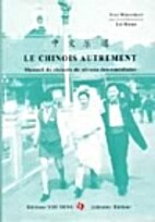 Le chinois autrement by Wintrebert