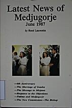 Latest News of Medjugorje/June 1987 by Rene…