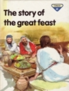 The Story of the Great Feast (The Lion Story…