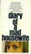 Diary of a Mad Housewife: A Novel by Sue…