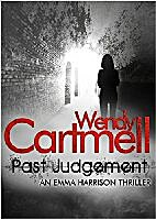 Past Judgement (An Emma Harrison Mystery) by…