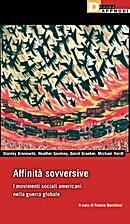 Affinità sovversive : i movimenti sociali…