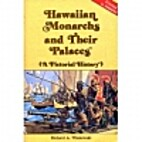 Hawaiian Monarchs and Their Palaces (A…