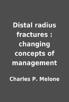 Distal radius fractures : changing concepts…