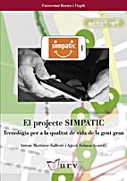 El projecte SIMPATIC Tecnologia per a la…