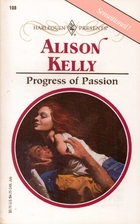 Progress of Passion by Alison Kelly