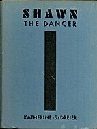 Shawn the Dancer by Katherine S. Dreier